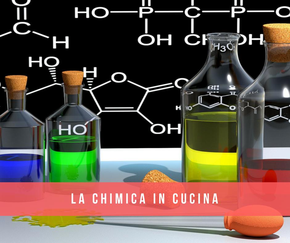 la chimica in cucina