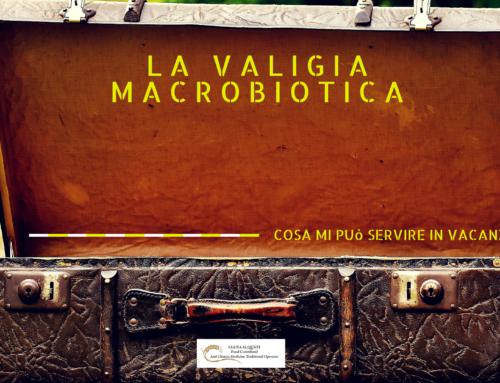 La valigia macrobiotica: cosa mi porto in vacanza!