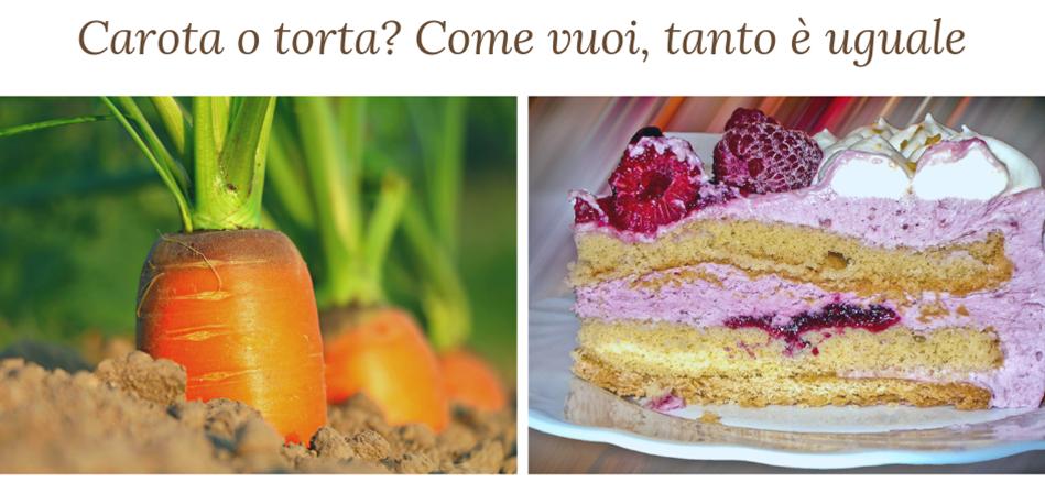Carota o torta gli zuccheri non sono tutti uguali